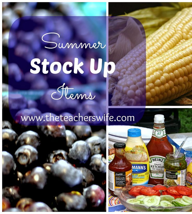 SUMMER STOCK UP ITEMS.  Here is a short list of summer stock up items, many of which only go on sale during the summer months.  Consider buying ahead if you can so you don't overpay during the rest of the year. Even summer produce can be frozen and used in things like oatmeal or baked items during the winter months.