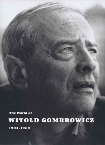 The World of Witold Gombrowicz 1904-1969