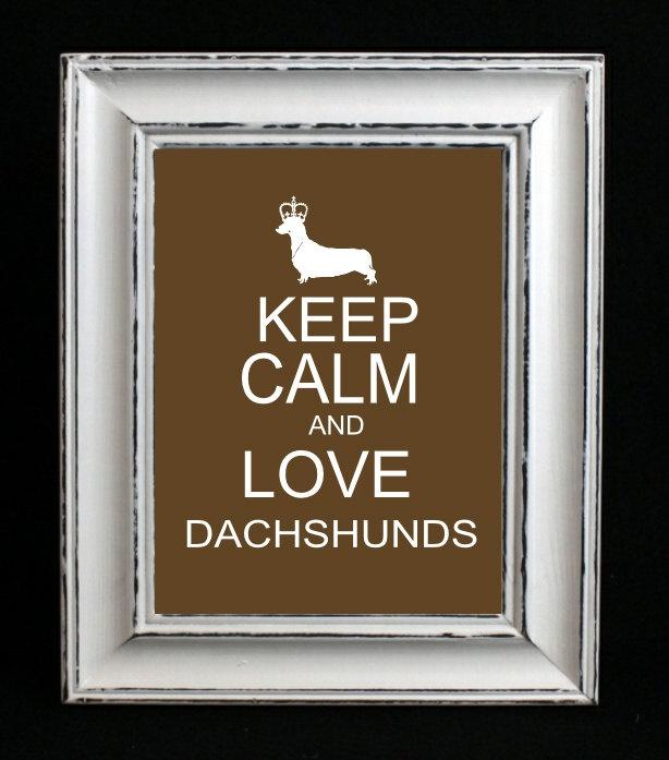 Dachshund Art Print Dachshund Keep Calm and Love by DIGIArtPrints, $4.50