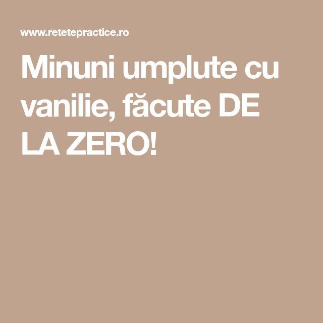 Minuni umplute cu vanilie, făcute DE LA ZERO!
