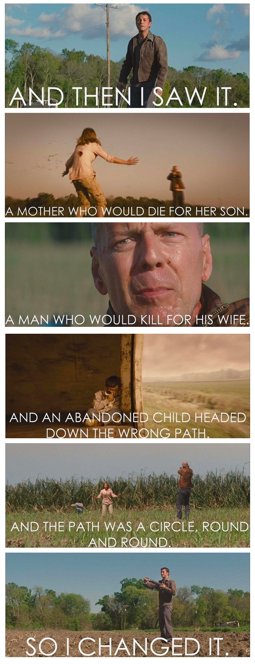 """Looper-The Movie... """"So i changed it"""". ~I love this movie more and more every time I watch it. Also has a great rhizomatic plot to it."""