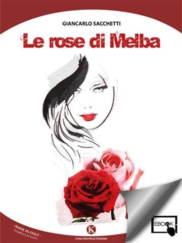 Le #rose di melba  ad Euro 5.99 in #Sacchetti giancarlo #Book arti dello spettacolo