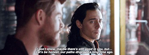 """I can see Loki wince right when Thor says """"our paths diverged a long time ago."""""""
