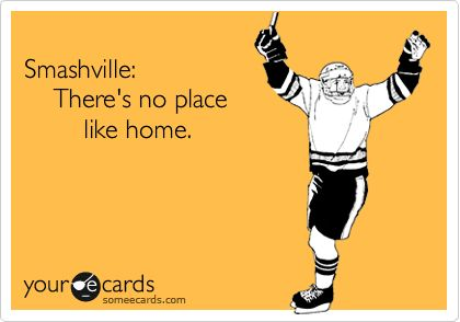 Smashville : There's no place like home!  Nashville Predators