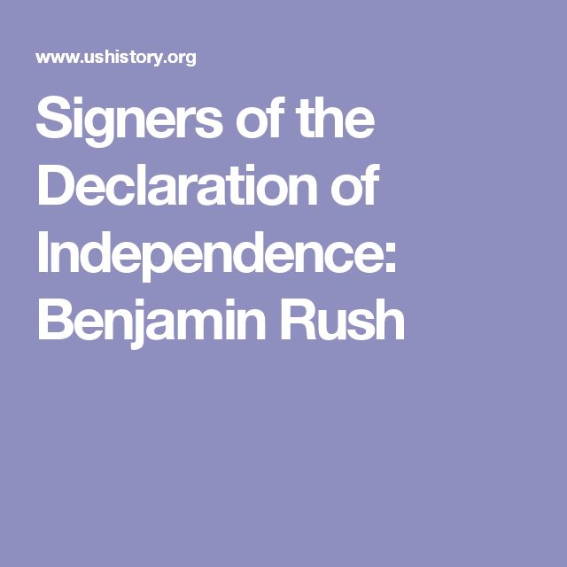 Signers of the Declaration of Independence: Benjamin Rush