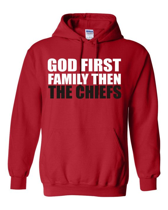 God First Family Then The Chiefs unisex red Hoodie with a front print
