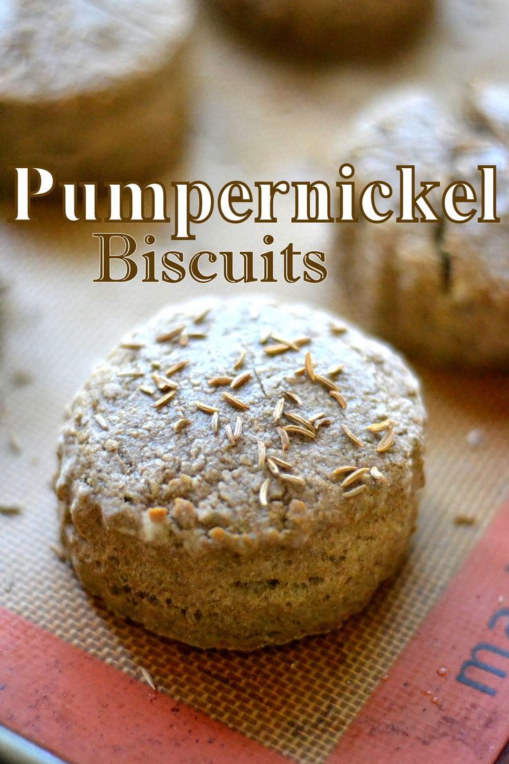 PUMPERNICKEL BISCUITS These unusual biscuits are earthy but light and fluffy --- you need them for all your fall soups and stews!