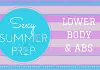 Shawn Johnson's The Body Department - Sexy Summer Prep: Lower Body & Abs