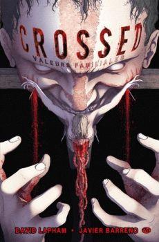 Couverture Crossed, tome 3 : Valeurs familiales