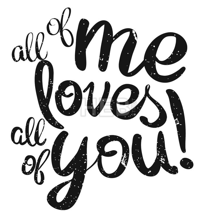 #All of me #loves All of #You #Lettering #Quote
