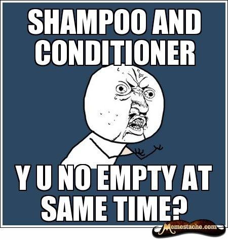 Shampoo and conditioner, Y U NO empty at same time?!