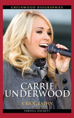 Carrie Underwood: A Biography (Greenwood Biographies) by Vernell Hackett http://www.amazon.com/dp/0313378517/ref=cm_sw_r_pi_dp_hHDkvb0XNT733