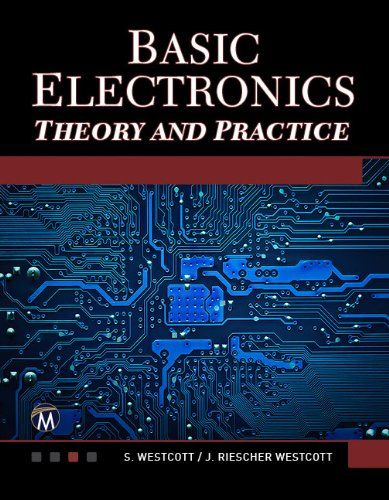 Basic Electronics: Theory and Practice