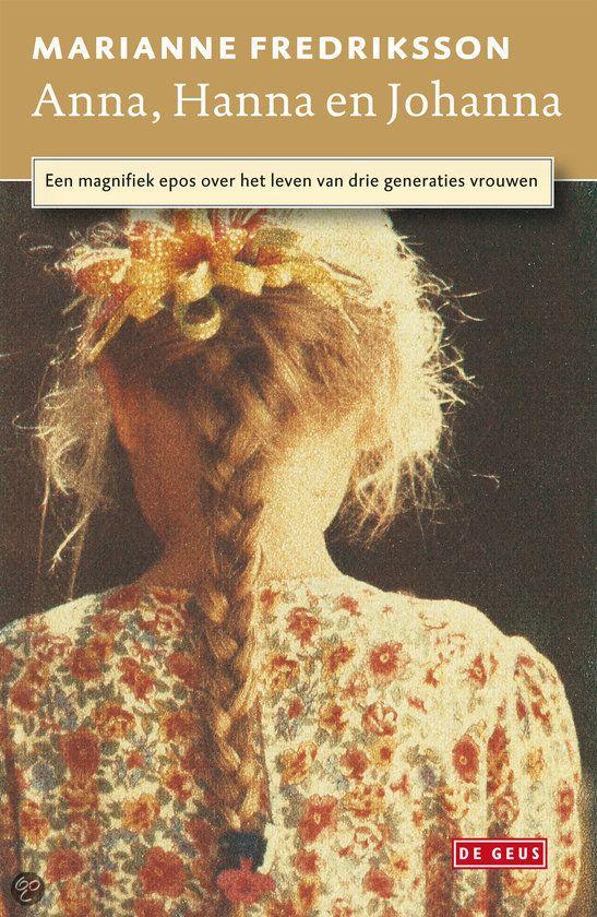 bol.com | Anna, Hanna En Johanna, Marianne Fredriksson | Nederlandse boeken