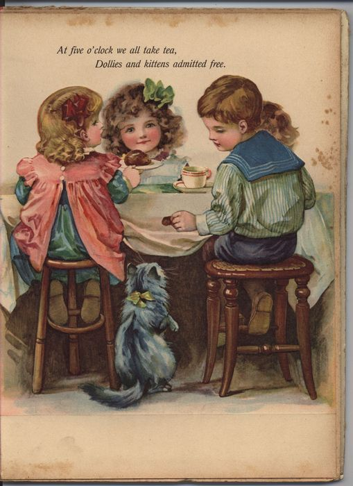 """At five o'clock we all take tea. Dollies and kittens admitted free."" ~ Vintage illustration..."