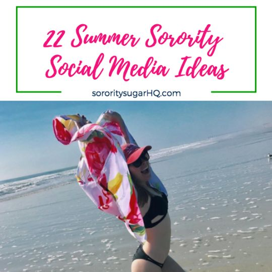 """22 Summer Sorority Social Media Ideas!"" Promote your chapter to PNMs, share your sorority sugar and stay connected to your sisters with these 22 top tips on maximizing your summer social media. Happy posting! https://sororitysugarhq.com/home/2017/4/25/va30g95k7dqn1fjamlvd1jca0whsvv"