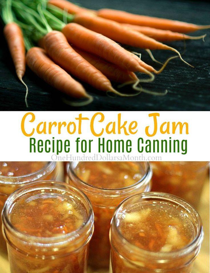 Carrot Cake Jam, Carrot Recipes, Canning Recipes, Canning Recipes for Carrots, Jam Recipes Hostess Gifts