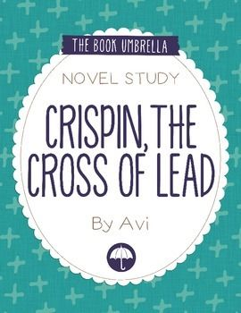 Crispin: The Cross of Lead Study Guide: Robert DeLong ...