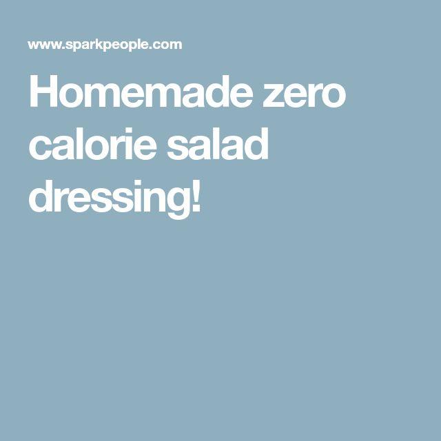Homemade zero calorie salad dressing!