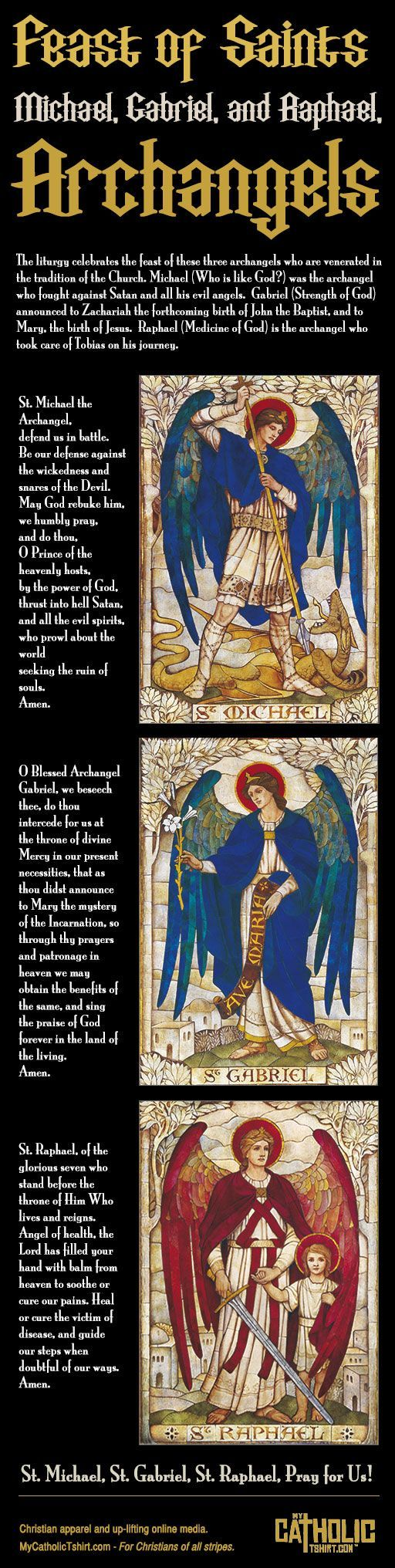 The liturgy celebrates the feast of these three archangels who are venerated in the tradition of the Church. Michael (Who is like God?) was the archangel...: