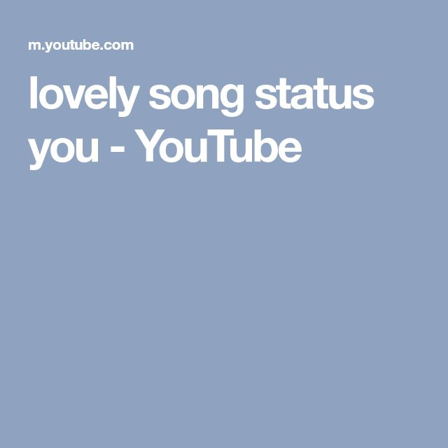 lovely song status you - YouTube