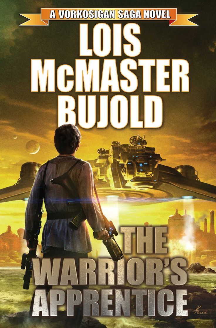 The Warrior's Apprentice 30th Anniversary Edition (vorkosigan Saga) By Lois  Mcmaster Bujold New York Times Bestselling Author New Edition Of The…