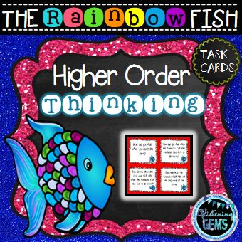 The Rainbow Fish - Higher order Thinking Skills Task Cards