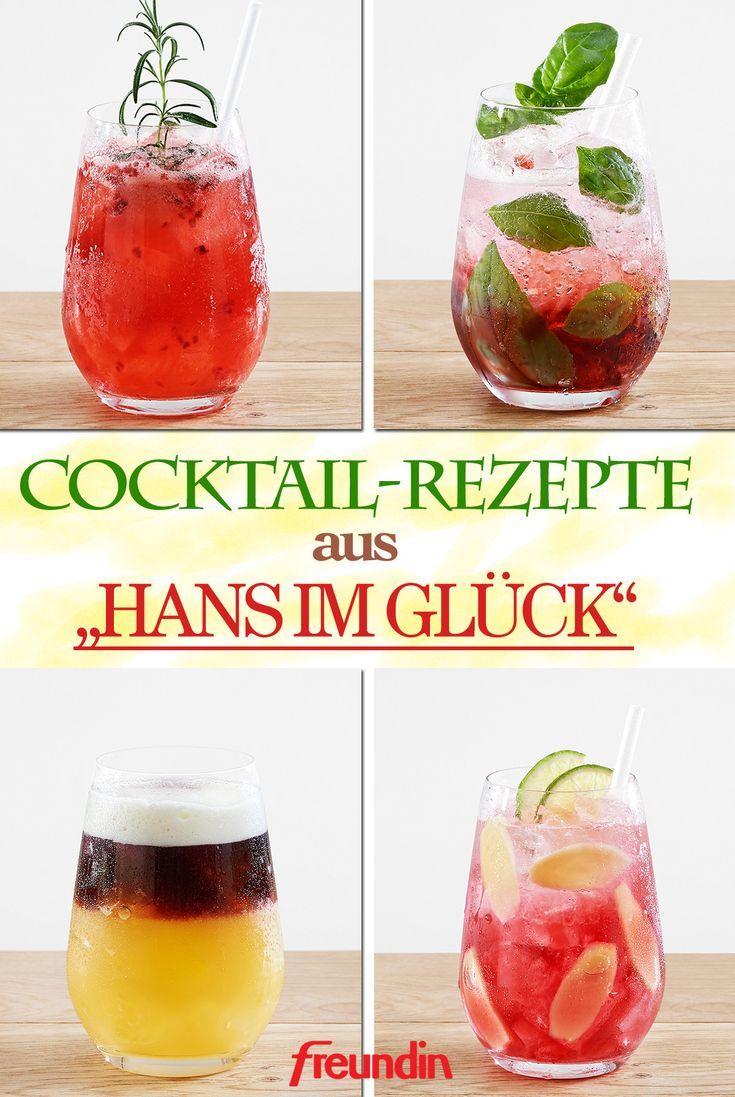 Leckere Rezepte Die Hans Im Glück Cocktails Freundin De Cocktail Rezepte Mit Alkohol Coctail Rezepte Alkoholfrei