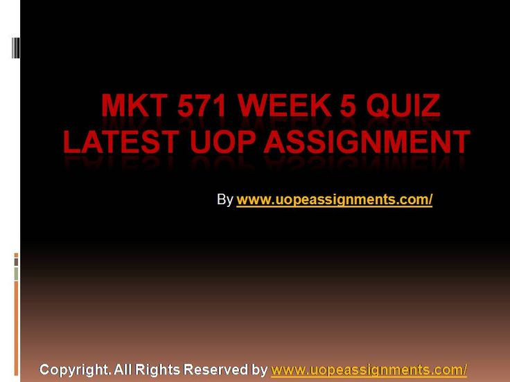 Get an A+ is quite difficult but knowing that the how to get it and still not doing so is foolish. Join http://www.UopeAssignments.com/ and we provide all the course including MKT 571 Week 5 Quiz Latest UOP Assignment that will lead you to success