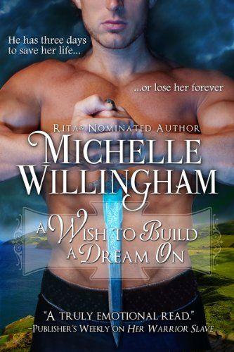 A Wish to Build a Dream On by Michelle Willingham, http://www.amazon.com/dp/B004PVSP0C/ref=cm_sw_r_pi_dp_Bc2Yrb0BRG1WW