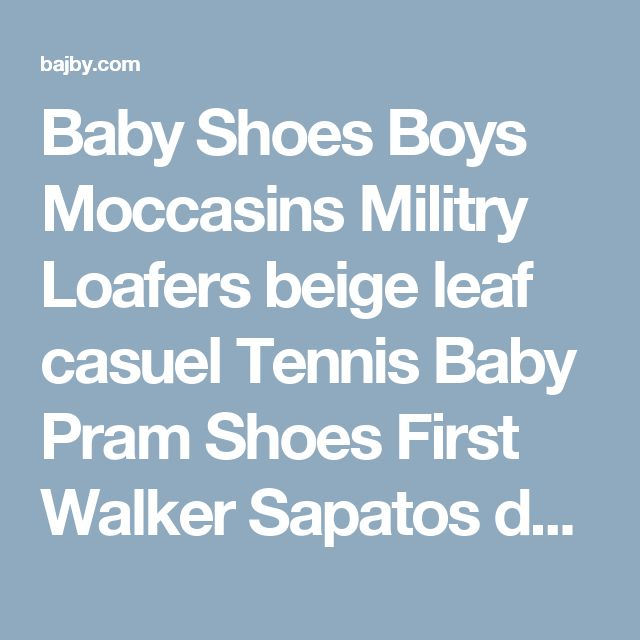 Baby Shoes Boys Moccasins Militry Loafers beige leaf casuel Tennis Baby Pram Shoes First Walker Sapatos de bebe menino | baby shoes | Bajby.com - is the leading kids clothes, toddlers clothes and baby clothes store