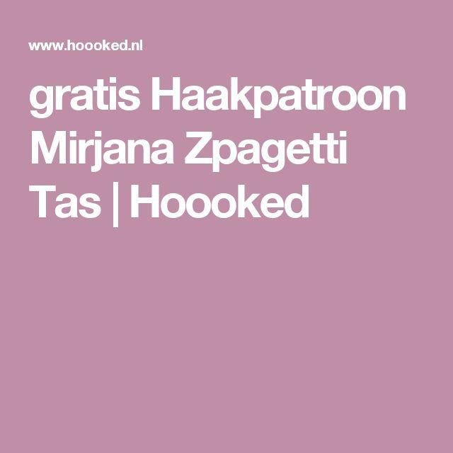 gratis Haakpatroon Mirjana Zpagetti Tas | Hoooked