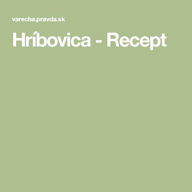 Hríbovica - Recept