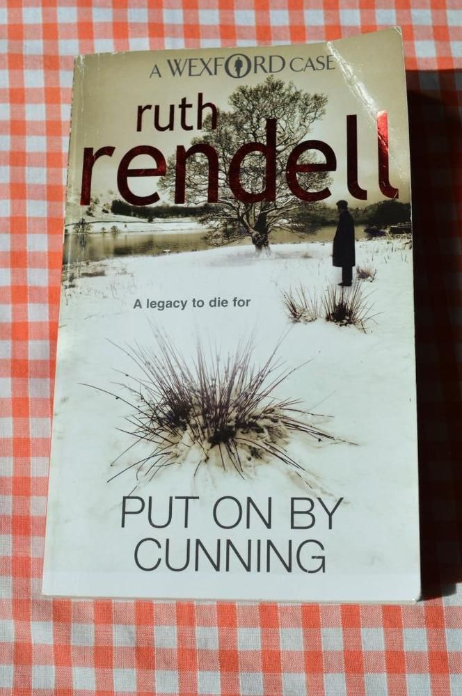 put on by cunning by ruth rendell. p/back arrow books 2010