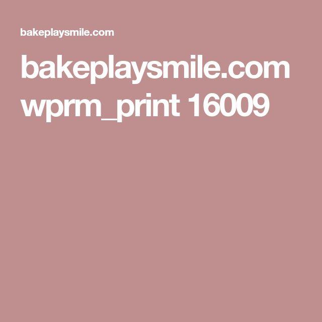 bakeplaysmile.com wprm_print 16009