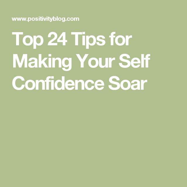 how to develop self confidence from my experiences Build self-confidence develop good habits healthy  how to build self-confidence  when i was in my late teens a friend of mine,.