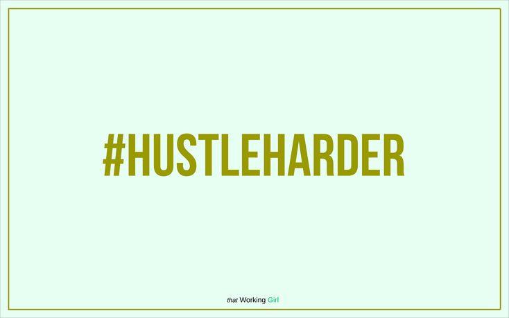 Mint green Hustle Harder desktop wallpaper background