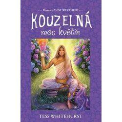 Kouzelná moc květin - Tess Whitehurstová