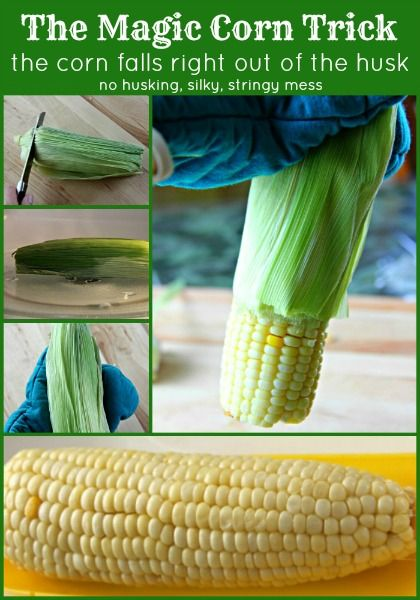 The Magic Corn Trick - This is AWESOME! The corn slides right out of the husk. No dealing with husking, silky, stringy messes. Learn how.