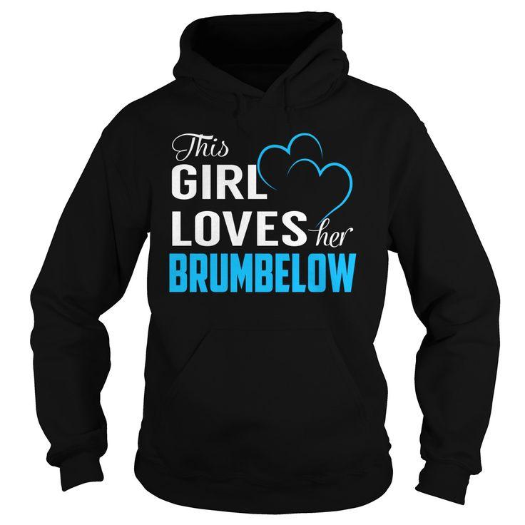 This Girl Loves Her BRUMBELOW Name Shirts #Brumbelow