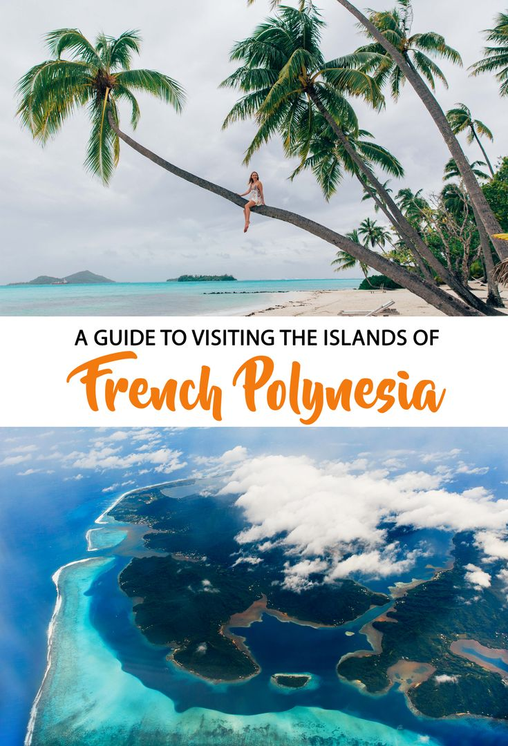 Dreaming of over-water bungalows and turquoise ocean? The islands of French Polynesia have all of that and more!