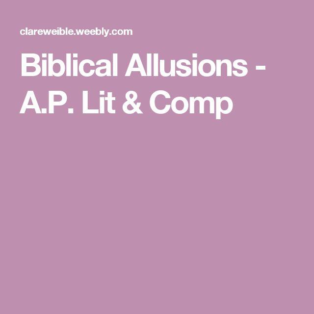 Biblical Allusions - A.P. Lit & Comp