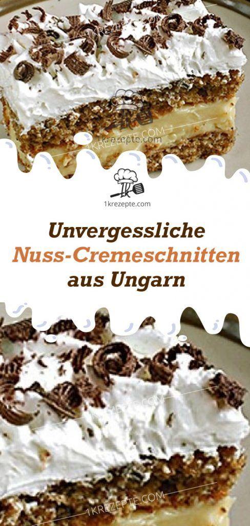 Unvergessliche Nuss-Cremeschnitten aus Ungarn – Backen