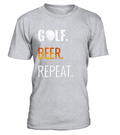 """# Golf Beer Repeat Shirt, Perfect Funny Avid Golfer Gift .  Special Offer, not available in shops      Comes in a variety of styles and colours      Buy yours now before it is too late!      Secured payment via Visa / Mastercard / Amex / PayPal      How to place an order            Choose the model from the drop-down menu      Click on """"Buy it now""""      Choose the size and the quantity      Add your delivery address and bank details      And that's it!      Tags: Put your bag in the cart…"""