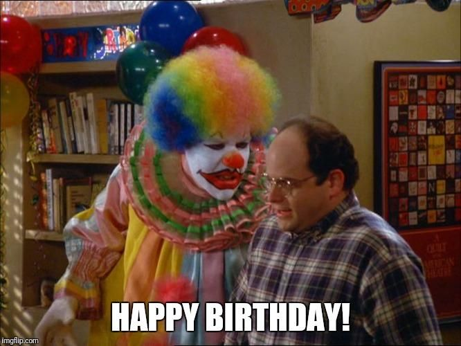 Seinfeld Creepy Clown Wishing Jerry Happy Birthday With Images