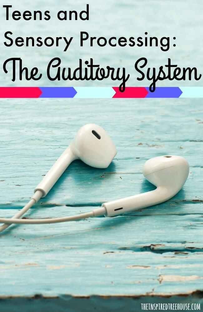 Tips and strategies for dealing with teens and auditory processing.