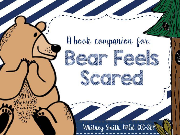 A book companion for Bear Feels Scared!