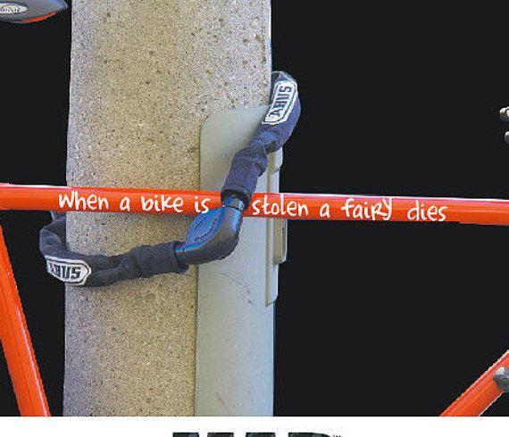 BIKE STICKER when a bike is stolen a fairy dies