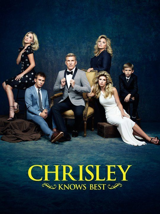 -- Chrisley Knows Best is my favorite show! They are al about family and love and having fun while doing it.