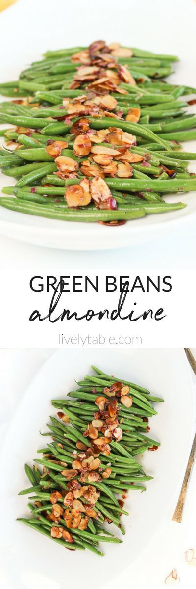 Flavorful Green Beans Almondine is a healthy and delicious side dish for Thanksgiving or for any meal of the year! (#glutenfree, #vegan option) #greenbeans #thanksgiving #sidedish #healthy | via livelytable.com